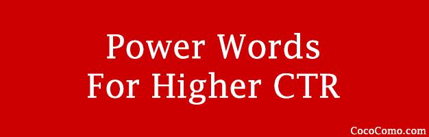 Power words high CTR Google