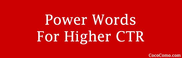 Power words high CTR Google