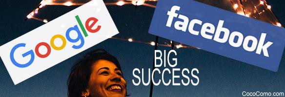 Google Facebook success secret